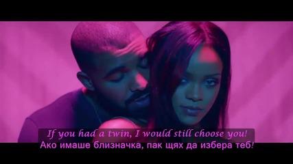 ♫ Rihanna ft. Drake - Work ( Oфициално видео) превод & текст