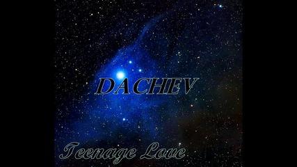 Dachev - Teenage Love ( Официално Аудио 2015 )