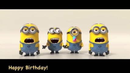 Minions Sing Happy Birthday