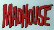 Madhouse, трейлър
