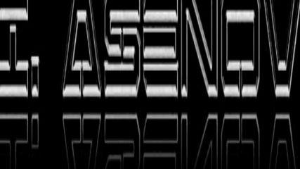 I. Asenov - 1226 New Session 112 Movie