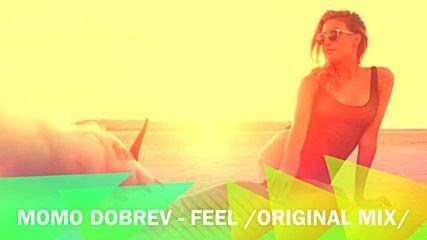 MOMO DOBREV - Feel /Original Mix/