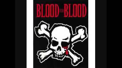 Blood for Blood - Maldito