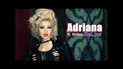 Адриана - Кел, кел | Cd Rip