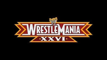 Wwe Wrestlemania 26 Theme