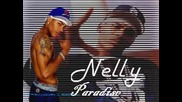 Nelly - Paradise