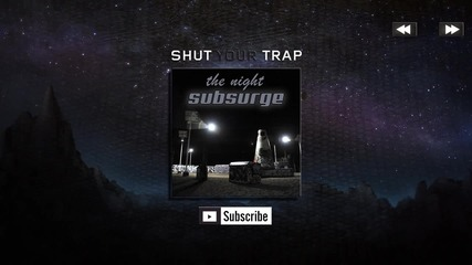 Trap Music - Subsurge - The Night H D [trap]