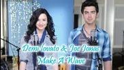 Joe Jonas Y Demi Lovato - Make a wave