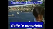 Дамяно Мацоне- Figlio 'e Puveriello