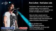 Aca Lukas - Kad ljubav izda - (Audio - Live)