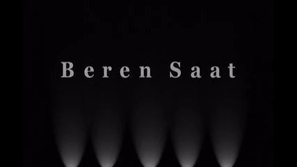 ^_^ Beren Saat ^_^