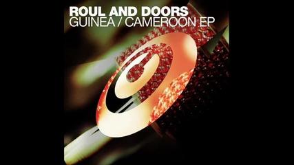 Roul and Doors - Guinea (original Mix)