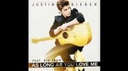 Justin Bieber ft. Big Sean - As Long As You Love Me §изрязана§