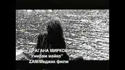 Dragana Mirkovic - Umirem Majko