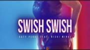 Katy Perry - Swish Swish ( Lyric Video ) ft. Nicki Minaj