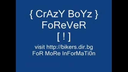 { Crazy Boyz } ~ Team