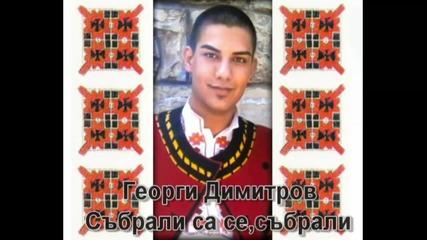Георги Димитров - Събрали са се,събрали