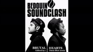 Bedouin Soundclash - Brutal Hearts