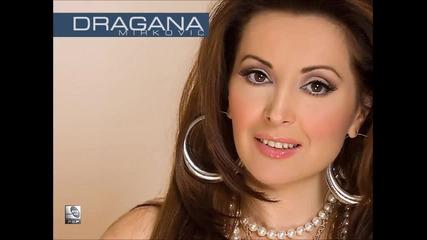 Dragana Mirkovic - Drugovi