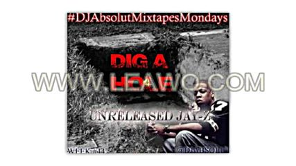 Ново! Jay Z - Dig A Hole