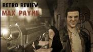 Max Payne - ченгето без скрупули и с неограничен булет-тайм за максимум болка!