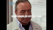 Arka Sokaklar 126 bolum ( Появата на Синан )