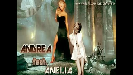 Андреа и Анелия - За да ме имаш 2012