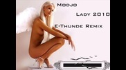 Modjo - Lady 2010 (e - Thunde Remix)