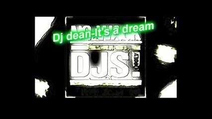 Dj Dean - Its A Dream