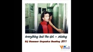 Everything But The Girl - Missing (dj Hammer Organica Bootleg 2011)