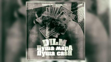 DILM - Пуша Мара Душа Кеш