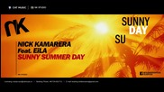 Nick Kamarera feat. Eila - Sunny Summer Day (lyric Video) 2014