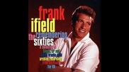 Frank Ifield - Gotta Get A Date