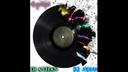Dj Ayhan Kamanite padat (exended) Remix