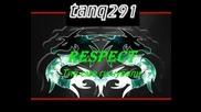 Respect - Тия Сме Ги Чували [tanq291]