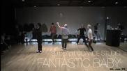 [бг превод] Big Bang- Fantastic Baby Dance Practice