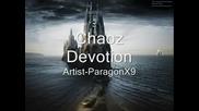 ParagonХ9 - Chaoz Devotion