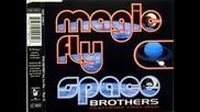 Space Brothers Feat Free Man - Magic Fly 2111