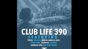 Tiеsto's Club Life Podcast 390 - First Hour
