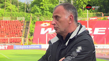 Тони Здравков: Видях глад за футбол, трябва да се подобряваме