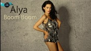 Alya - Boom Boom