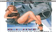 G I Jive - American Hits of Ww2 ♚ 1930's 1940's Past Perfect Full Album