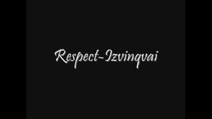 Respect - Izvinqvai