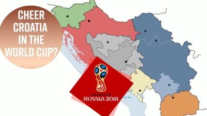 Хърватия е на финал! Как се чувстват страните от бивша Югославия?