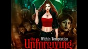 Within Temptation - Why Not Me