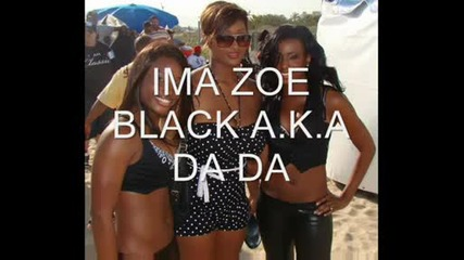 Ima zoe lyrics - Black Aka Da Da