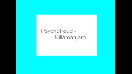 Psychofreud - Killamanjaro