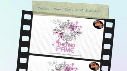 Theano - Pame club remix by M Giasiranis