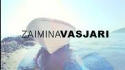 Ново-2®12 • Zajmina Vasjari - Po Ta Dija [•°премиера°•]
