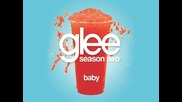 Glee Cast - Baby [ Glee Cast Version ]